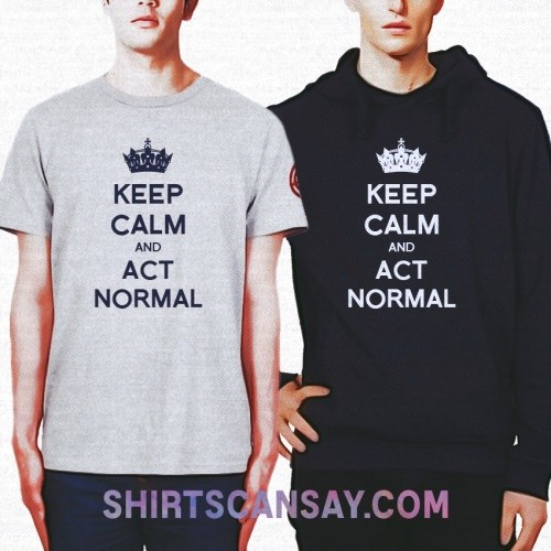 KEEP CALM AND ACT NORMAL 크루넥 이미지