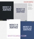 Mercy Is Greater Than Justice