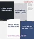 Love more. Worry less