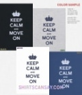 KEEP CALM AND MOVE ON